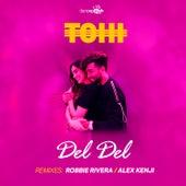 Del Del (Remixes) by Tohi