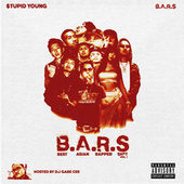 B.A.R.S (Vol. 1) by $tupid Young