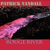 Rouge River von Patrick Yandall
