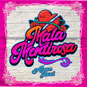Mala Mentirosa by Agua Azul