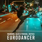 Eurodancer (Alex D'Rosso & Refeci Remake) de Alex D'Rosso