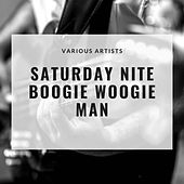 Saturday Nite Boogie Woogie Man by Hurricane Harry, Ernie Freeman, Paul Williams, Roy Milton, The Ravens, Little Anthony, The Imperials, Ray Johnson, Screamin' Jay Hawkins and the Leroy Kirkland Orchestra, Hal Singer, The Five Scamps, Dave Bartholomew, Jimmy Liggins, Bobby Day, The Dodgers
