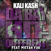 Da Bay Hit Different (feat. Mistah FAB) by Kalikash