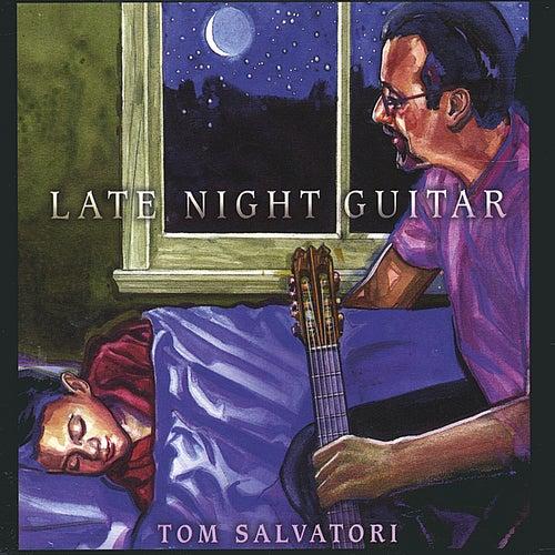 Late Night Guitar by Tom Salvatori