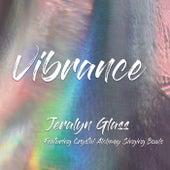 Vibrance de Jeralyn Glass