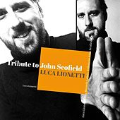 Tribute to John Scofield by Luca Lionetti