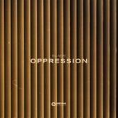 Oppression by Slade