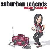 Rump Shaker by Suburban Legends