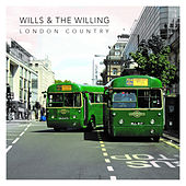London Country de Wills & The Willing