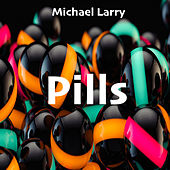 Pills de Michael Larry