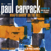 What's Shakin' on the Hill von Paul Carrack