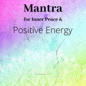 Mantra for Inner Peace & Positive Energy - Night Time Meditation, Miracle Healing Music de Meditation Mantras Guru