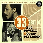 The Masters of Jazz: 33 Best of Bud Powell & Oscar Peterson de Various Artists