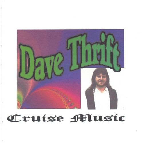 Cruise Music by Dave Thrift