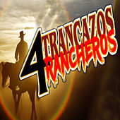 4 Trancazos Rancheros von Dimas Murriera