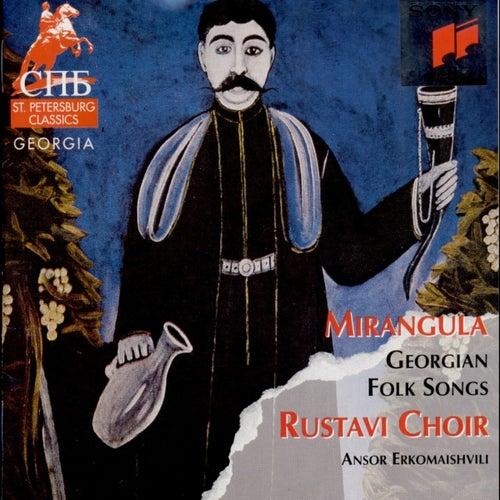 Mirangula (Georgian Folk Songs) by The Rustavi Choir