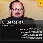 Rosner: Requiem, Op. 59 de London Philharmonic Orchestra