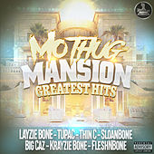 Mo Thug Mansion Greatest Hits by Various Artists