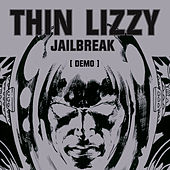 Jailbreak (Demo) by Thin Lizzy