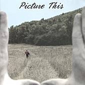 Picture This by Picture This