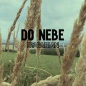 DO NEBE by Fabian