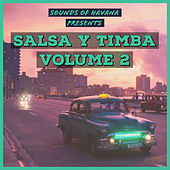 Sounds of Havana: Salsa Y Timba, Vol. 2 by Various Artists