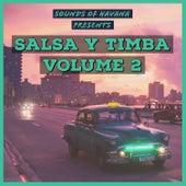 Sounds of Havana: Salsa Y Timba, Vol. 2 de Various Artists