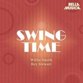 Swing Time: Rex Stewart - Willie Smith by Rex Stewart