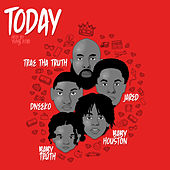 Today (feat. DNeeko & Baby Truth) by Trae