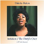 Invitation / The Party's Over (Remastered 2020) von Dakota Staton