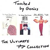Touched by Genius: The Ultimate TAJP Collection by Jonny Polonsky