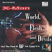 World, Flesh and Devils de X-Man