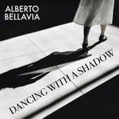 Dancing with a Shadow von Alberto Bellavia