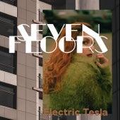 Seven Floors von Electric Tesla