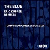 The Blue (Eric Kupper Remix) de Fuminori Kagajo