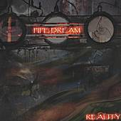 Reality by Pipe Dream