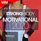 Strong Body Motivational 2020 Workout Session (60 Minutes Non-Stop Mixed Compilation for Fitness & Workout 128 Bpm / 32 Count) de Workout Music Tv