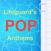 Lifeguard's Pop Anthems de Various Artists