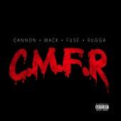 c.m.f.r. ( cannon mack fuse rugga ) by Spud Mack