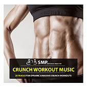 Crunch Workout Music by Various Artists