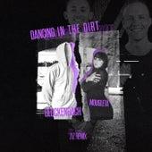 Dancing in the Dirt (ZIZ Remix) von Glockenbach