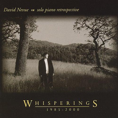 Whisperings - The Best of David Nevue by David Nevue