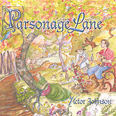 Parsonage Lane by Victor Johnson