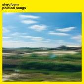 Political Songs de Styrofoam