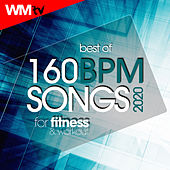 Best Of 160 Bpm Songs 2020 For Fitness & Workout (Unmixed Compilation for Fitness & Workout 160 Bpm / 32 Count) by Workout Music Tv