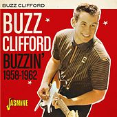 Buzzin' (1958-1962) di Buzz Clifford
