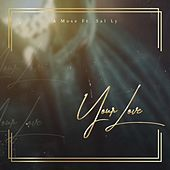 Your Love (feat. Sal Ly) von Mose