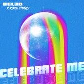 Celebrate Me by Del-30