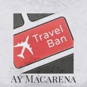 Ay Macarena by Doris Day, Beny More, Shelley Fabares, La Lupe, Bob Azzam, El Nino de la Huerta, Mickey Gilley, Juanito Valderrama, Juanita Reina