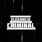 Lokos Sin Control by Elegancia Criminal